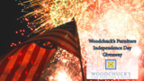Woodchuck's Furniture Independence Day Giveaway