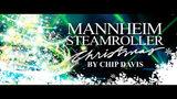 Win Mannheim Steamroller Christmas tickets