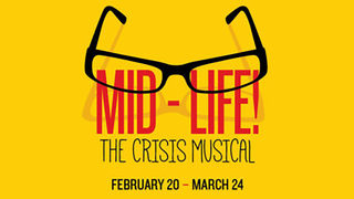 Win tickets to Mid-Life! The Crisis Musical at Alhambra Theatre and Dining