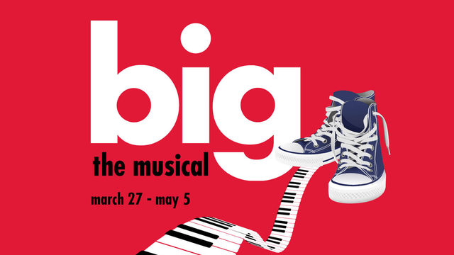 Win tickets to Big The Musical at Alhambra Theatre & Dining