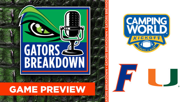 Gators Breakdown: Miami game preview | Andrew Ivins, Chad Wilson, Bill King