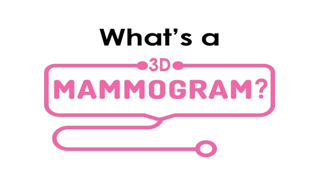 There's a new mammogram in town— do you know how you can benefit?